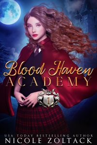 Blood Haven Academy Year One